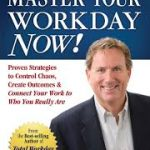 Master Your work day now
